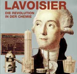 Antonine Laurent de Lavoisier - Niềm đam mê hóa học.