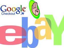 eBay cấm dịch vụ Checkout của Google