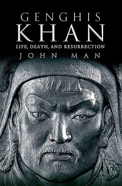 """Bìa Cuốn sách """"Genghis Khan: Life, Death, and Resurrection"""" của John Man."""
