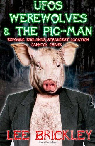 Lý giải hiện tượng Người Lợn gớm ghiếc ở rừng Cannock Chase