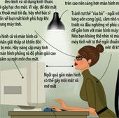 Thói quen xấu khi ngồi trước máy tính gây mỏi mắt