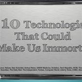 Video: 10 công nghệ có thể làm con người trở nên bất tử