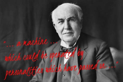 """Bí ẩn quanh """"thiết bị giao tiếp với người chết"""" của bác học Edison"""