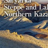 Saryarka- Các hồ và vùng thảo nguyên phía bắc Kazakhstan