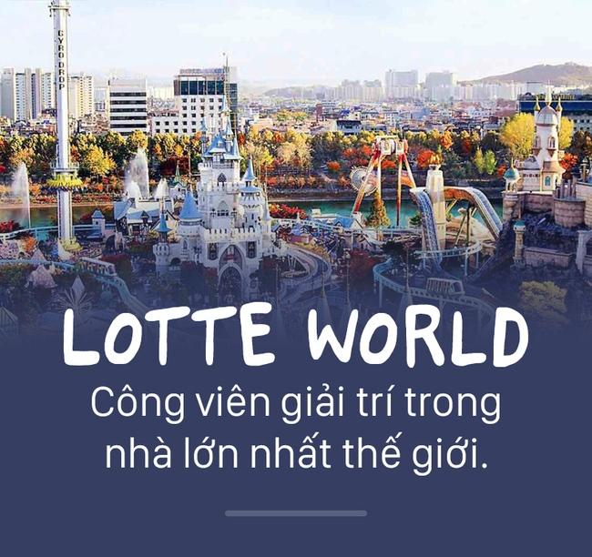 Công viên Lotte World hội tụ nhiều trò chơi hấp dẫn cùng các chương trình nghệ thuật đặc sắc.