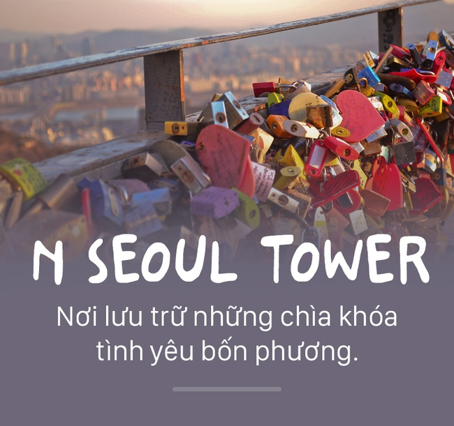 Tháp N Seoul là không gian văn hóa nổi tiếng cùng những nhà hàng sang trọng.
