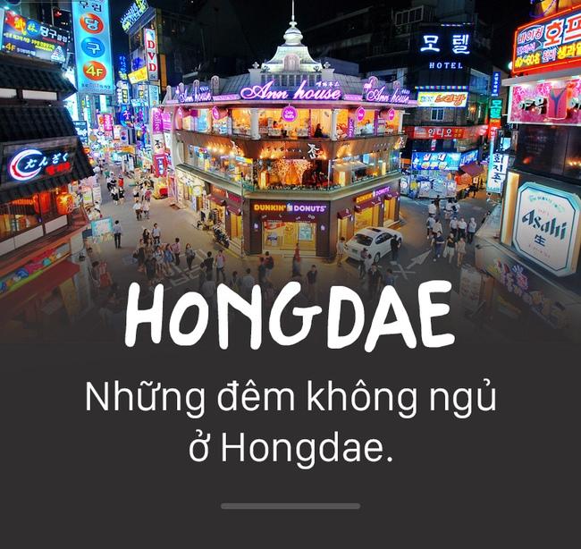 Hongdae là con phố trẻ trung nhất Seoul.