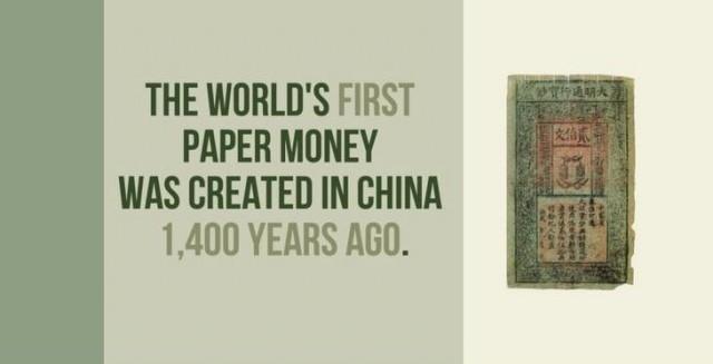 Tiền giấy đầu tiên trên thế giới được tạo ra ở Trung Quốc 1.400 năm trước đây.