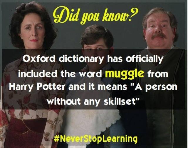 """Từ điển Oxford đã chính thức bao gồm từ """"muggle"""" trong Harry Potter và nó có nghĩa là """"một người không có bất kỳ kỹ năng/năng lực nào""""."""