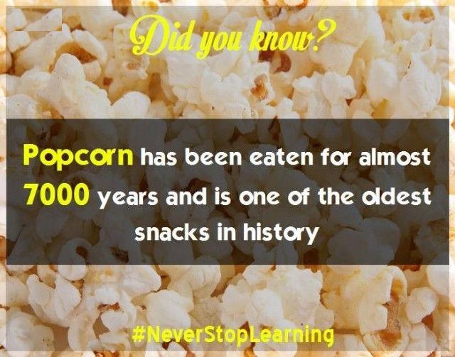 Bỏng ngô đã được ăn trong gần 7.000 năm và là một trong những món ăn nhẹ lâu đời nhất trong lịch sử.