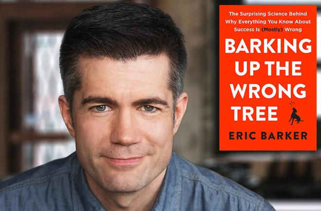 """Eric Barker - tác giả cuốn sách """"Chó sủa nhầm cây""""."""