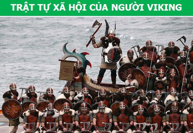 """Xã hội của các tộc người Viking được chia thành 3 tầng lớp là """"Jarls"""", """"Karls"""" và """"Thralls""""."""