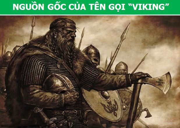 """Từ """"Viking"""" cũng không phải là tên riêng của một tộc người, mà chỉ mang ý nghĩa là """"cướp biển"""""""