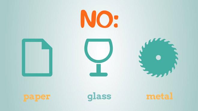 Không cho thủy tinh, kim loại, giấy hay bất cứ vật liệu có thể phân hủy vào vào trong chai