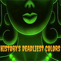 3 màu sắc nguy hiểm nhất trong lịch sử: đẹp tuyệt vời nhưng nhuốm màu chết chóc