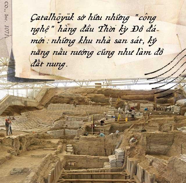 Çatalhöyük không có cung điện cho người cai quản, mỗi gia đình tập trung trong một căn nhà đất