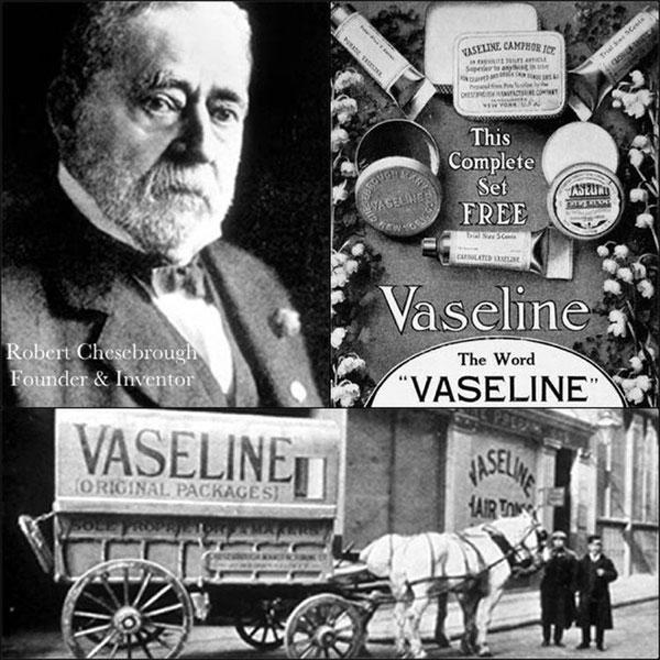 Robert Chesebrough và quảng cáo về Vaseline của mình.
