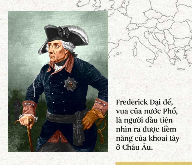 Frederick Đại đế là người đầu tiên nhìn ra được tiềm năng của khoai tây trong việc chống lại nạn đói.