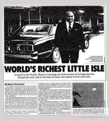 Năm 1982, New York Times đưa tin rằng Nauru là nơi giàu nhất thế giới.