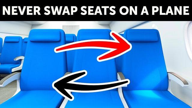 Đừng bao giờ nên tự ý đổi vị trí chỗ ngồi trên máy bay.